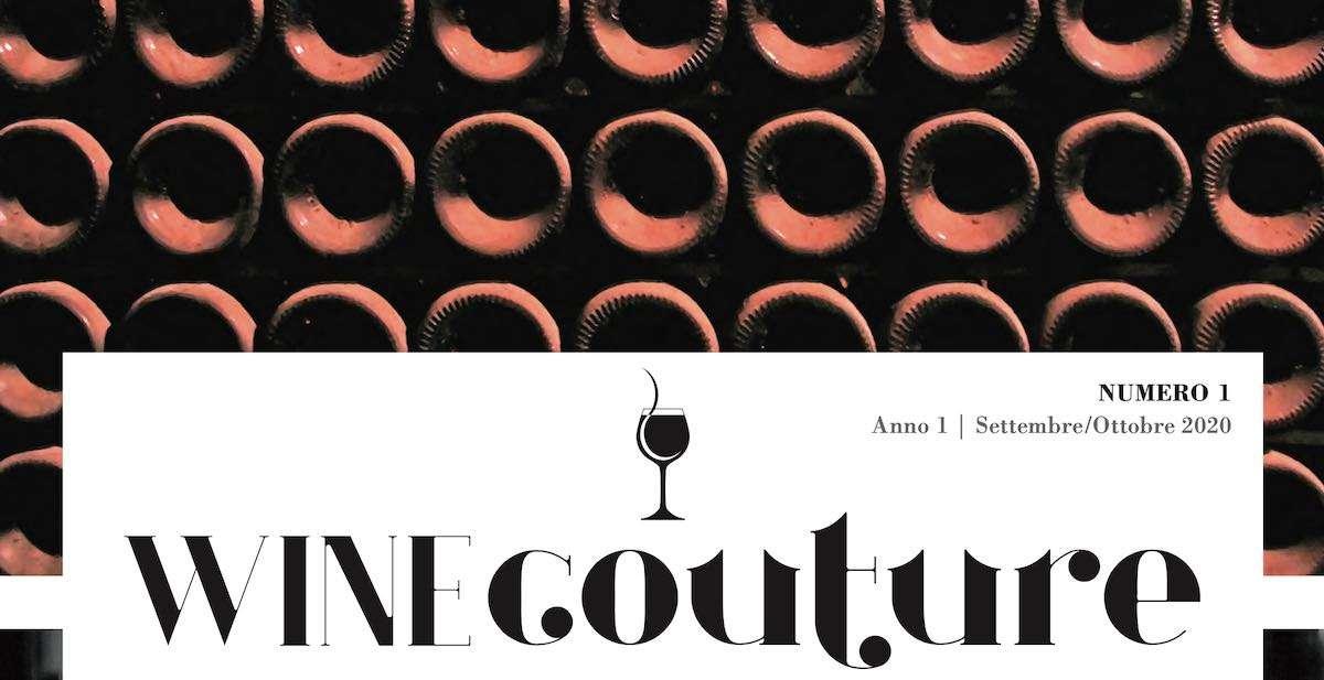 WineCouture n. 1: tutto da sfogliare il debutto del nuovo magazine B2B