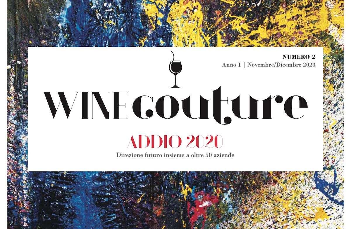 WineCouture n. 2: addio 2020, direzione futuro insieme a oltre 50 aziende
