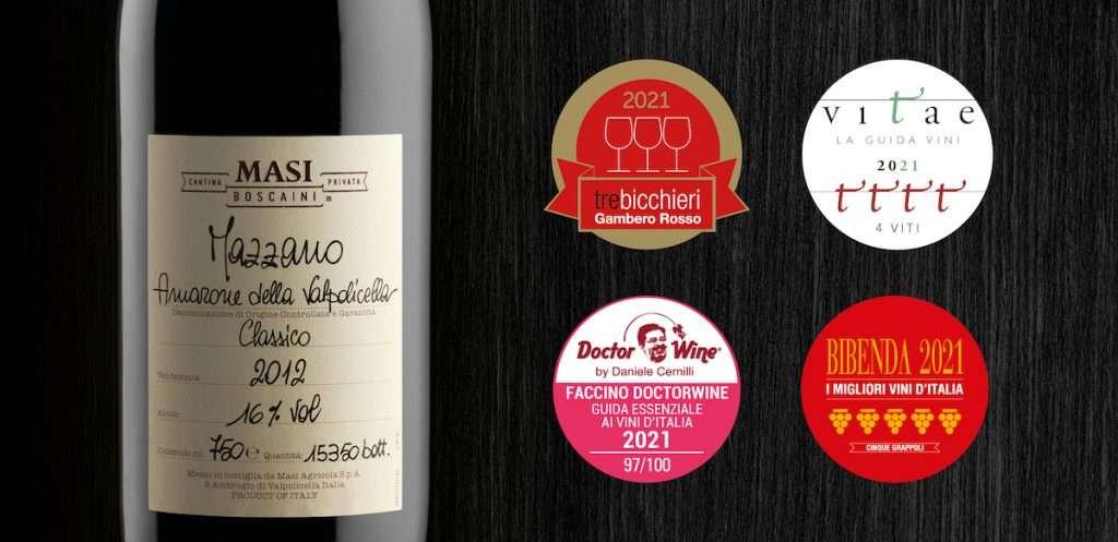 Il cru Mazzano 2012 della Cantina Privata Boscaini realizza un vero en plein di titoli, confermando l'eccellenza di Masi nel proporre i propri Amaroni