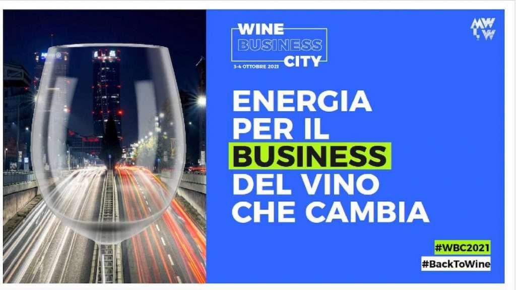 Wine Business City sarà appuntamento per 250 cantine selezionate