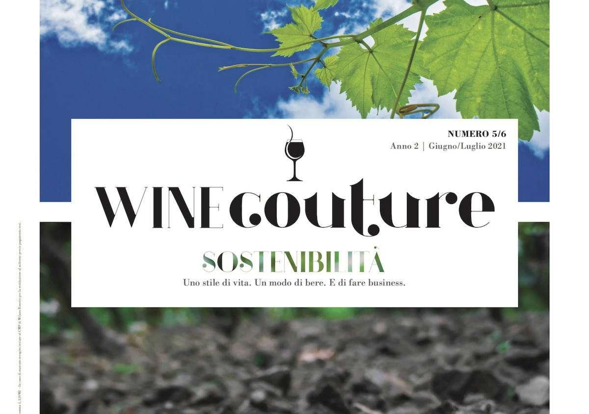 WineCouture, anno due, numero 5/6: riflettori puntati su sostenibilità e innovazione